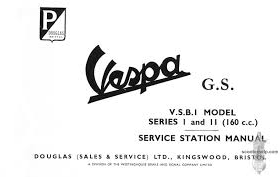 Vespa GS 160 V.S.B.I Model Series 1 & 2 Service Station Manual